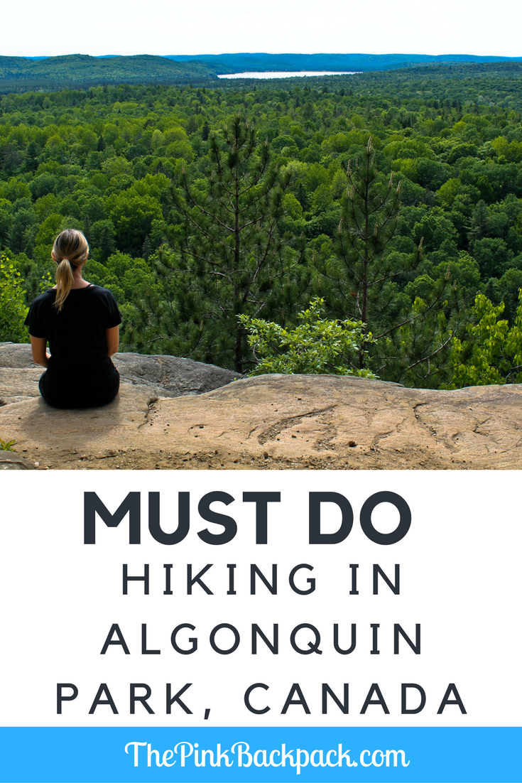 best hiking in algonquin park - the pink backpack travel and adventure blog
