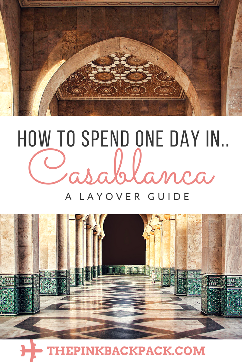 casablanca layover tour