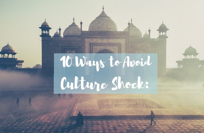 10 trips to prevent culture shock on your vacation abroad - the pink backpack travel blog