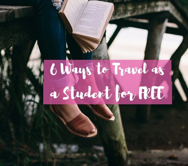 ways to travel as a student for free - the pink backpack travel blog