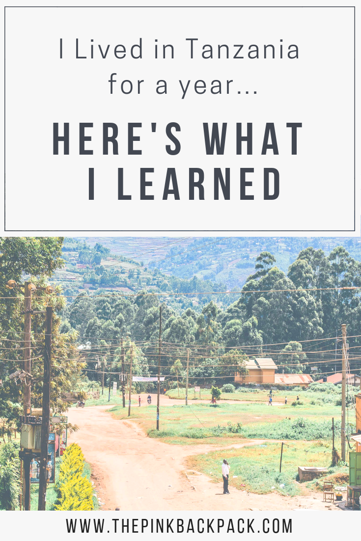 I lived in Tanzania: here's what I learned